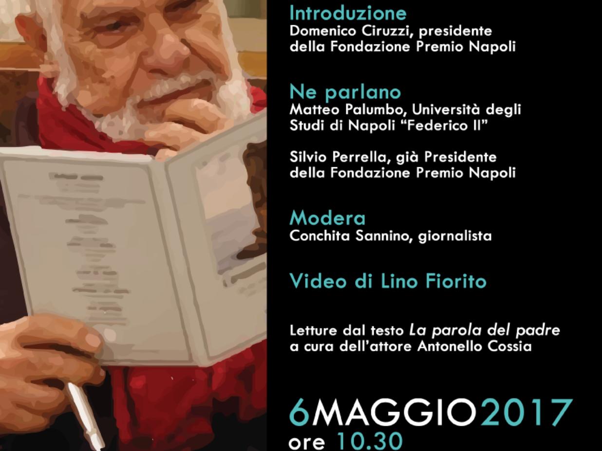 """""""Nostalgia di Ermanno Rea tra addii e rimpianti"""" – 6 Maggio 2017 – ORE 10.30 – NUOVO TEATRO SANITA'"""