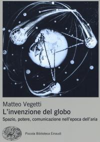 linvenzione-del-globo-matteo-vegetti
