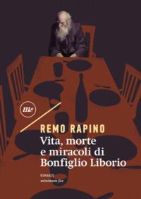 Vita-morte-e-miracoli-di-Bonfiglio-Liborio-minimum-fax-300