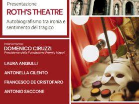 """Presentazione """"Roth's Theatre"""" Autobiografismo tra ironia e sentimento del tragico 13 Settembre Ore 18:00"""