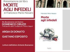 """Presentazione del libro """"Morte agli infedeli"""" di Francesco Passaro 15 Settembre Ore 17:30"""